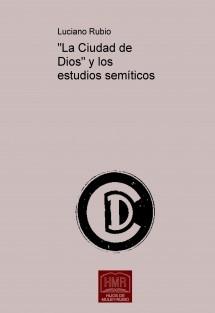 """""""La Ciudad de Dios"""" y los estudios semíticos"""