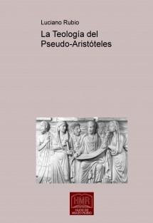 La Teología del Pseudo-Aristóteles