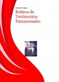 Relatos de Testimonios Paranormales