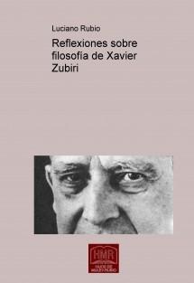 Reflexiones sobre filosofía de Xavier Zubiri