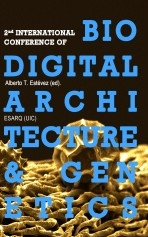 Libro 2nd International Conference Of Biodigital Architecture & Genetics, autor Biodigital Architecture Master
