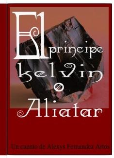 EL PRINCIPE KELVIN O ALIATAR