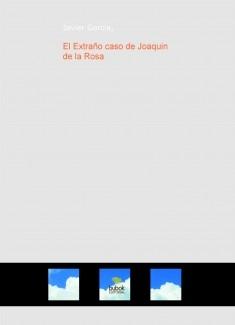 El Extraño caso de Joaquin de la Rosa