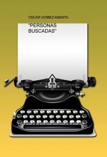 """PERSONAS BUSCADAS"""