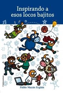 INSPIRANDO A ESOS LOCOS BAJITOS