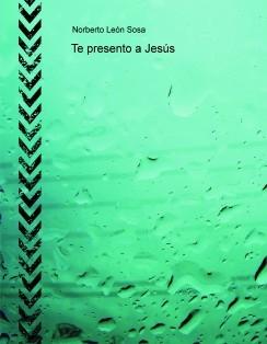 Te presento a Jesús