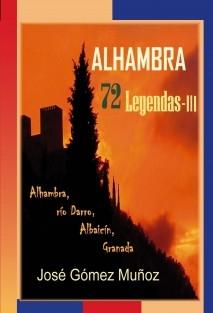 ALHAMBRA, 72 Leyendas -III