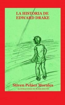 La historia de Edward Drake (version ilustrada)
