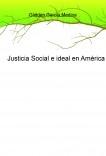 Justicia Social e ideal en América