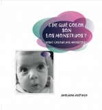¿DE QUÉ COLOR SON LOS MONSTRUOS? (WHAT COLOUR ARE MONSTERS?)