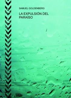 LA EXPULSIÓN DEL PARAÍSO