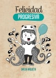 Felicidad Progresiva