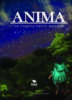 Anima: La viajera entre mundos