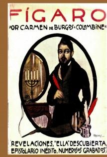 """Fígaro"". Biografía de Larra (epistolario inédito)"