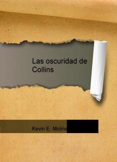 Las oscuridad de Collins