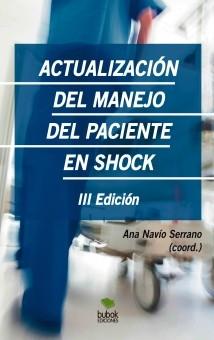 Actualización del manejo del paciente en shock. Tercera Edición