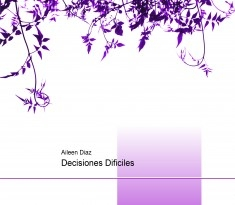 Decisiones Dificiles