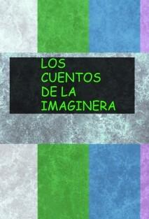 LOS CUENTOS DE LA IMAGINERA