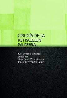 CIRUGÍA DE LA RETRACCIÓN PALPEBRAL
