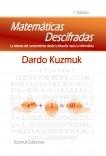 Matemáticas Descifradas. La historia del conocimiento desde la filosofía hasta la informática.
