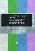 Libro Learning through Language Functions. Making Foreign Language Learning Meaningful, Memorable and Motivating through STORYTELLING., autor Paula Lluesma Gordo