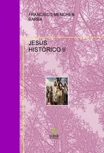 EL JESUS HISTORICO II