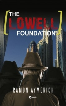 THE LOWELL FOUNDATION