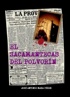 EL SACAMANTECAS DEL POLVORÍN