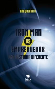 Iron man vs. Emprendedor. Una historia diferente