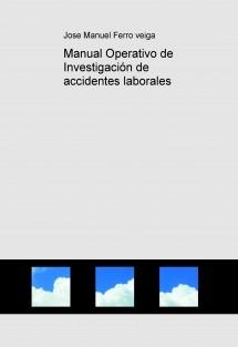 Manual Operativo de Investigación de accidentes laborales