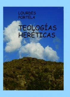 TEOLOGÍAS HERÉTICAS