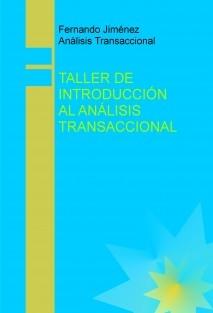 TALLER DE INTRODUCCIÓN AL ANÁLISIS TRANSACCIONAL