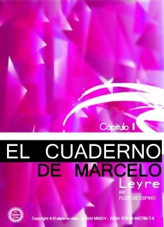 EL CUADERNO DE MARCELO -capitulo II- LEYRE