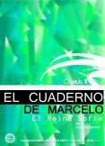 EL CUADERNO DE MARCELO -capitulo III- EL REINA SOFÍA