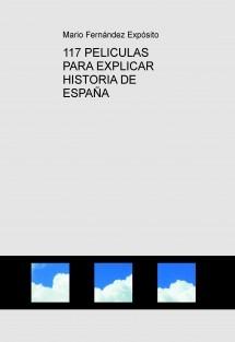 117 PELICULAS PARA EXPLICAR HISTORIA DE ESPAÑA