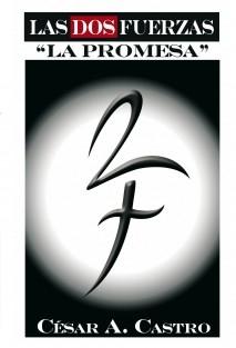 """Las Dos Fuerzas """"La Promesa"""""""