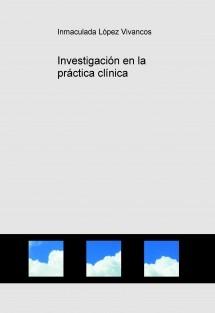Investigación en la práctica clínica