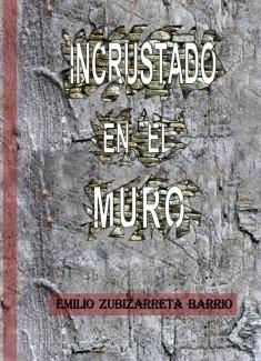 INCRUSTADO EN EL MURO