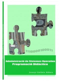 Administració de Sistemes Operatius - Programació Didàctica