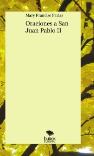 Oraciones a San Juan Pablo II