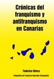 Crónicas del franquismo y antifranquismo en Canarias