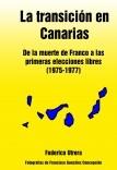 La transición en Canarias: de la muerte de Franco a las primeras elecciones libres (1975-1977)