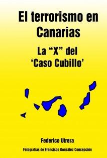 """El terrorismo en Canarias: la """"X"""" del 'Caso Cubillo'"""