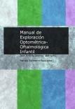 Manual de Exploración Optométrica-Oftalmológica Infantil