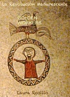 La Revolución de los Golden Workers