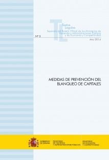 """TEXTO LEGAL Nº 5/2014 """"MEDIDAS DE PREVENCIÓN DEL BLANQUEO DE CAPITALES. LEY Y REGLAMENTO"""" (Actualización mayo 2014)"""