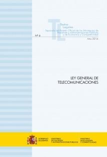 """TEXTO LEGAL Nº 6/2014 """"LEY GENERAL DE TELECOMUNICACIONES"""" (Actualización junio 2014)"""