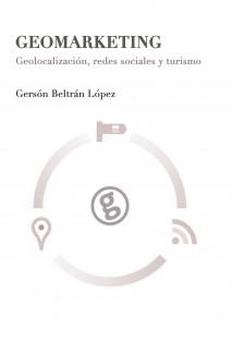 Geomarketing: geolocalización, redes sociales y turismo