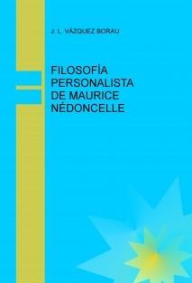 FILOSOFÍA PERSONALISTA DE MAURICE NÉDONCELLE