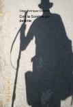 Con la Sombra por delante (Edición original completa)